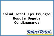 <i>salud Total Eps Cryogas Bogota Bogota Cundinamarca</i>