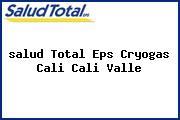 <i>salud Total Eps Cryogas Cali Cali Valle</i>