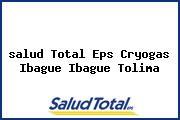 <i>salud Total Eps Cryogas Ibague Ibague Tolima</i>