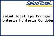 <i>salud Total Eps Cryogas Monteria Monteria Cordoba</i>