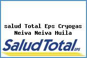 <i>salud Total Eps Cryogas Neiva Neiva Huila</i>
