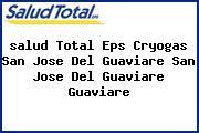 <i>salud Total Eps Cryogas San Jose Del Guaviare San Jose Del Guaviare Guaviare</i>