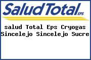 <i>salud Total Eps Cryogas Sincelejo Sincelejo Sucre</i>