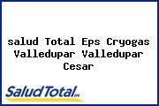 <i>salud Total Eps Cryogas Valledupar Valledupar Cesar</i>