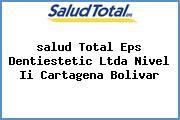 <i>salud Total Eps Dentiestetic Ltda Nivel Ii Cartagena Bolivar</i>