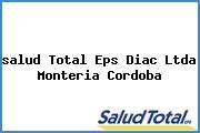 Teléfono y Dirección Salud Total Eps, Diac Ltda. , Monteria, Cordoba