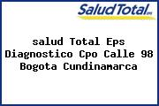 <i>salud Total Eps Diagnostico Cpo Calle 98 Bogota Cundinamarca</i>