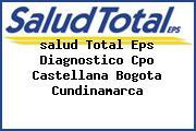 <i>salud Total Eps Diagnostico Cpo Castellana Bogota Cundinamarca</i>