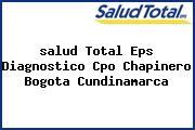 <i>salud Total Eps Diagnostico Cpo Chapinero Bogota Cundinamarca</i>