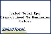 <i>salud Total Eps Diagnostimed Sa Manizales Caldas</i>