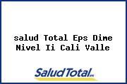 <i>salud Total Eps Dime Nivel Ii Cali Valle</i>
