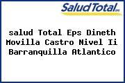<i>salud Total Eps Dineth Movilla Castro Nivel Ii Barranquilla Atlantico</i>