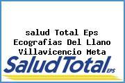 <i>salud Total Eps Ecografias Del Llano Villavicencio Meta</i>