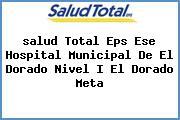 <i>salud Total Eps Ese Hospital Municipal De El Dorado Nivel I El Dorado Meta</i>