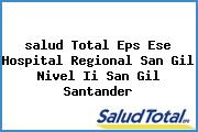 <i>salud Total Eps Ese Hospital Regional San Gil Nivel Ii San Gil Santander</i>