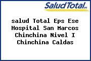 <i>salud Total Eps Ese Hospital San Marcos Chinchina Nivel I Chinchina Caldas</i>