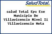 <i>salud Total Eps Ese Municipio De Villavicencio Nivel Ii Villavicencio Meta</i>