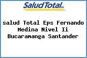 <i>salud Total Eps Fernando Medina Nivel Ii Bucaramanga Santander</i>