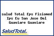 <i>salud Total Eps Fisiomed Ips Eu San Jose Del Guaviare Guaviare</i>