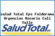 <i>salud Total Eps Folderama Urgencias Rosario Cali Valle</i>
