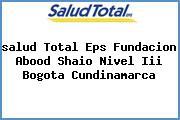 <i>salud Total Eps Fundacion Abood Shaio Nivel Iii Bogota Cundinamarca</i>