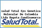 <i>salud Total Eps Genetica Molecular De Colombia Ltda Bogota Cundinamarca</i>