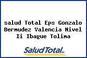 <i>salud Total Eps Gonzalo Bermudez Valencia Nivel Ii Ibague Tolima</i>