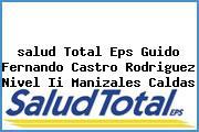 <i>salud Total Eps Guido Fernando Castro Rodriguez Nivel Ii Manizales Caldas</i>