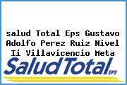 <i>salud Total Eps Gustavo Adolfo Perez Ruiz Nivel Ii Villavicencio Meta</i>