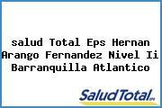 <i>salud Total Eps Hernan Arango Fernandez Nivel Ii Barranquilla Atlantico</i>