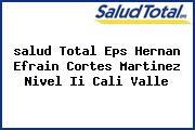 <i>salud Total Eps Hernan Efrain Cortes Martinez Nivel Ii Cali Valle</i>