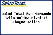 <i>salud Total Eps Hernando Avila Molina Nivel Ii Ibague Tolima</i>