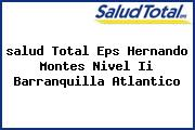 <i>salud Total Eps Hernando Montes Nivel Ii Barranquilla Atlantico</i>