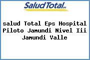 <i>salud Total Eps Hospital Piloto Jamundi Nivel Iii Jamundi Valle</i>