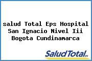 <i>salud Total Eps Hospital San Ignacio Nivel Iii Bogota Cundinamarca</i>