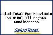 <i>salud Total Eps Hospiucis Sa Nivel Iii Bogota Cundinamarca</i>