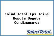 <i>salud Total Eps Idime Bogota Bogota Cundinamarca</i>