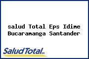 <i>salud Total Eps Idime Bucaramanga Santander</i>