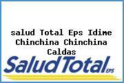 <i>salud Total Eps Idime Chinchina Chinchina Caldas</i>