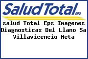 <i>salud Total Eps Imagenes Diagnosticas Del Llano Sa Villavicencio Meta</i>