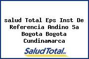 <i>salud Total Eps Inst De Referencia Andino Sa Bogota Bogota Cundinamarca</i>