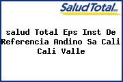 <i>salud Total Eps Inst De Referencia Andino Sa Cali Cali Valle</i>