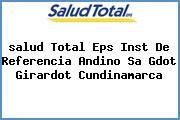 <i>salud Total Eps Inst De Referencia Andino Sa Gdot Girardot Cundinamarca</i>