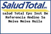 <i>salud Total Eps Inst De Referencia Andino Sa Neiva Neiva Huila</i>