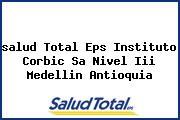 <i>salud Total Eps Instituto Corbic Sa Nivel Iii Medellin Antioquia</i>