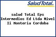 <i>salud Total Eps Intermedios Ed Ltda Nivel Ii Monteria Cordoba</i>