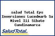 <i>salud Total Eps Inversiones Lucedmarb Sa Nivel Iii Sibate Cundinamarca</i>