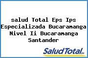 <i>salud Total Eps Ips Especializada Bucaramanga Nivel Ii Bucaramanga Santander</i>