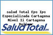 <i>salud Total Eps Ips Especializada Cartagena Nivel Ii Cartagena Bolivar</i>