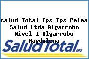 <i>salud Total Eps Ips Palma Salud Ltda Algarrobo Nivel I Algarrobo Magdalena</i>
